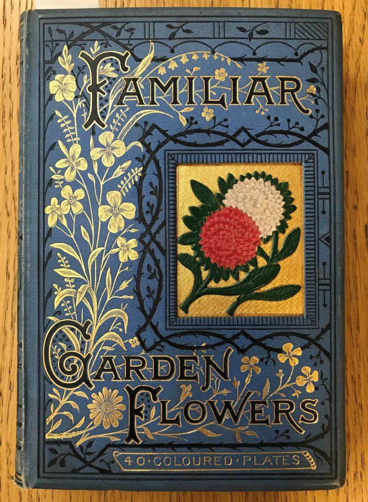 Familiar Garden Flowers, James Shirley Hibberd